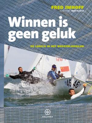 Winnen is geen geluk  – Fred Imhoff