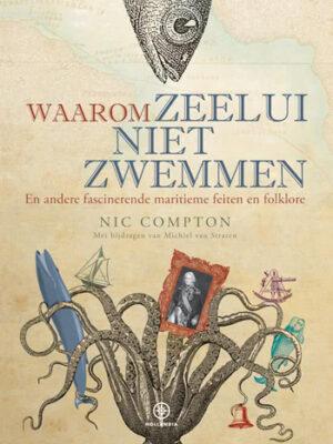Waarom zeelui niet zwemmen – Nic Compton