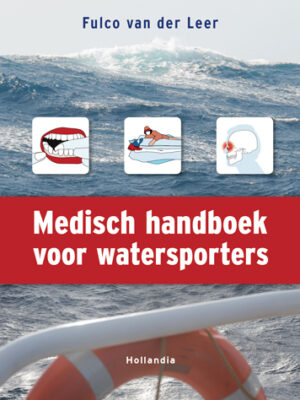 Medisch handboek voor watersporters – Fulco van der Leer
