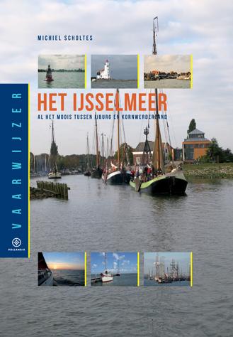 Vaarwijzer Het IJsselmeer – Michiel Scholtes