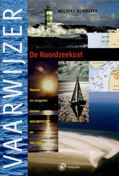 Vaarwijzer De Noordzeekust – Michiel Scholtes